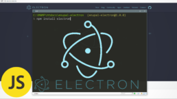 Electron - El mejor Framework para crear apps Multiplataformas.